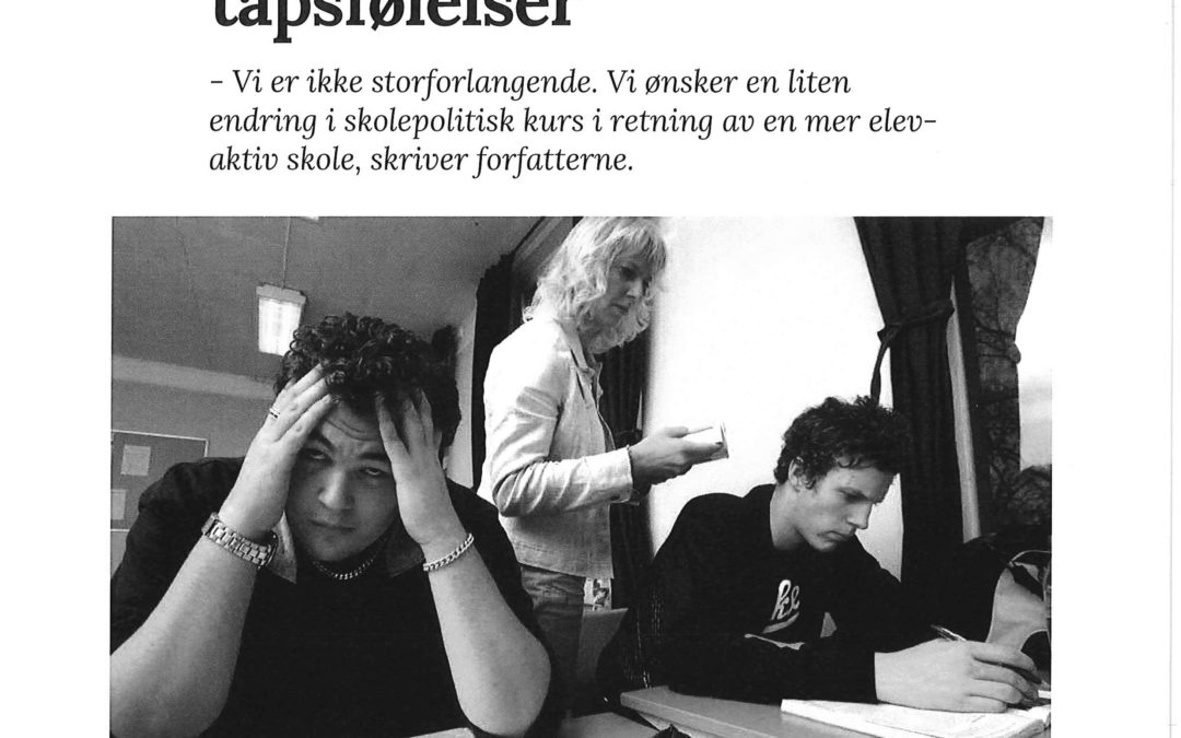 Skolen produserer mistilpasning og tapsfølelser – Harstad Tidende 2017